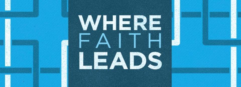 Where Faith Leads Sermon Art